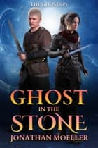 Ghost in the Stone ebook by
