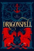 Dragonspell: The Southern Sea ebook by Katharine Kerr