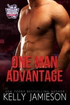 One Man Advantage ebook by Kelly Jamieson