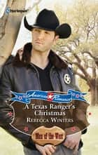 A Texas Ranger's Christmas ebook by Rebecca Winters