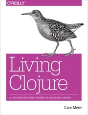 Living Clojure ebook by Carin Meier