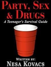 Party, Sex & Drugs ebook by Nesa Kovacs