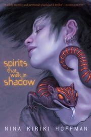 Spirits That Walk in Shadow ebook by Nina Kiriki Hoffman