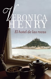 El hotel de las rocas ebook by Veronica Henry