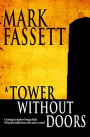 A Tower Without Doors ebook by Mark Fassett