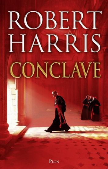Conclave ebook by Robert HARRIS