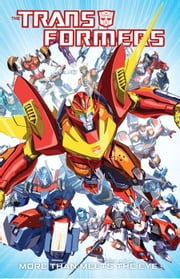Transformers: More Than Meets the Eye Vol. 1 ebook by Roberts, James; Barber, John; Roche, Nick