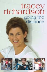 Tracey Richardson - Going the Distance ebook by Tracey Richardson