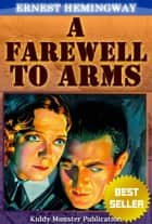 A Farewell to Arms By Ernest Hemingway ebook by Ernest Hemingway