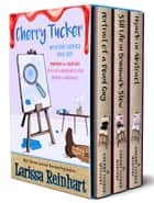 Cherry Tucker Mystery Series Box Set - A Cherry Tucker Southern Cozy Mystery Series Books 1-3 ebook by Larissa Reinhart