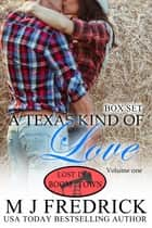 A Texas Kind of Love ebook by MJ Fredrick