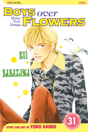 Boys Over Flowers, Vol. 31 ebook by Yoko Kamio
