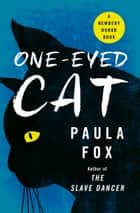 One-Eyed Cat ebook by Paula Fox