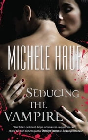 Seducing the Vampire ebook by Michele Hauf