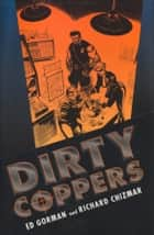 Dirty Coppers ebook by Ed Gorman, Richard Chizmar