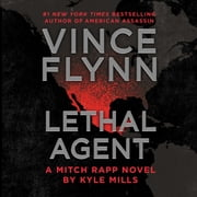 Lethal Agent audiobook by Vince Flynn, Kyle Mills
