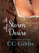 A Storm of Desire ebook by CC Gibbs