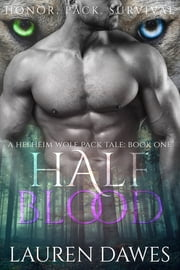 Half Blood - A Helheim Wolf Pack Tale ebook by Lauren Dawes