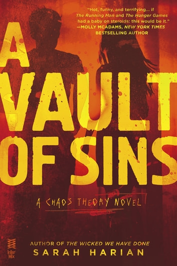 A Vault of Sins - A Chaos Theory Novel ebook by Sarah Harian