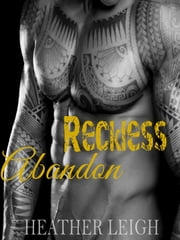 Reckless Abandon ebook by Heather Leigh
