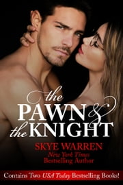 The Pawn and the Knight eBook by Skye Warren