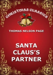 Santa Claus's Partner ebook by Thomas Nelson Page