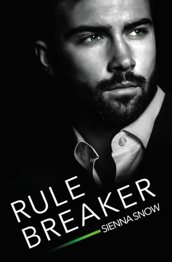 Rule Breaker ebook by Sienna Snow