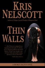 Thin Walls: A Smokey Dalton Novel ebook by Kris Nelscott