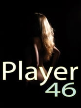 Player 46: Revenge ebook by Marc Travis