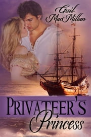 Privateer's Princess ebook by Gail MacMillan