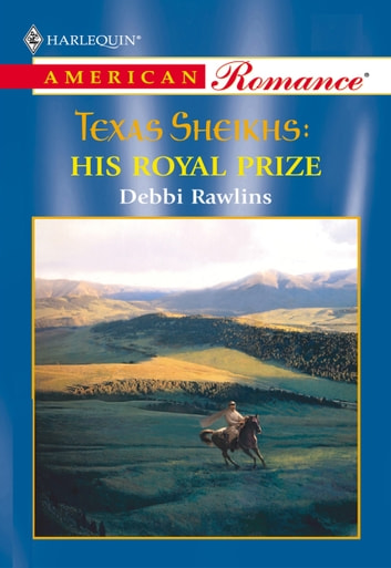 His Royal Prize (Mills & Boon American Romance) ebook by Debbi Rawlins