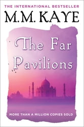 The Far Pavilions ebook by M. M. Kaye