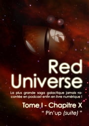 The Red Universe Tome 1 Chapitre 10 - Pin'up (suite) ebook by Raoulito, Raoul Miclo