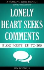 Lonely Heart Seeks Comments ebook by Ian Rodwell