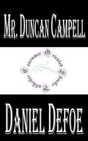 History of the Life and Adventures of Mr. Duncan Campell ebook by Daniel Defoe