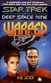 Star Trek: Deep Space Nine: Warped ebook by K.W. Jeter