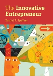 The Innovative Entrepreneur ebook by Daniel F. Spulber