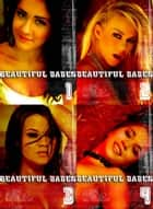 Beautiful Babes Collected Edition 1- 4 sexy photo books in one ebook by Martina Perez