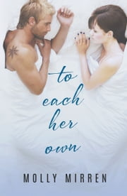 To Each Her Own ebook by Molly Mirren