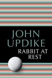 Rabbit at Rest ebook by John Updike