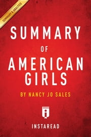 Summary of American Girls - by Nancy Jo Sales | Includes Analysis ebook by Instaread Summaries
