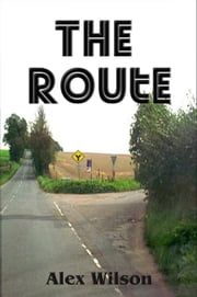 The Route ebook by Alex Wilson