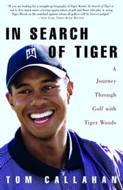 In Search of Tiger - All About 115 Great Neighborhoods In & Around New York ebook by Tom Callahan