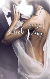 Kínzó vágy ebook by J. Kenner