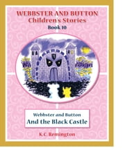 Webbster and Button and The Black Castle ebook by KC Remington