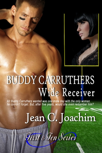 Buddy Carruthers, Wide Receiver ebook by Jean  C. Joachim