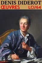 Denis Diderot - Oeuvres - N° 64 eBook by Denis Diderot