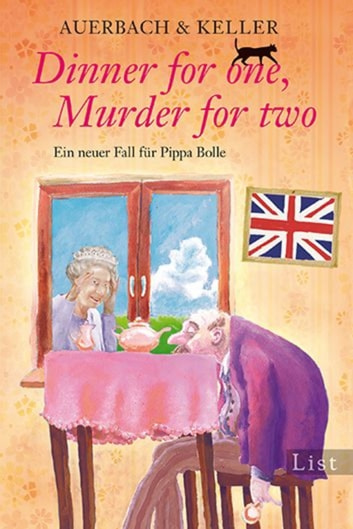 Dinner for one, Murder for two - Ein neuer Fall für Pippa Bolle ekitaplar by Auerbach & Keller