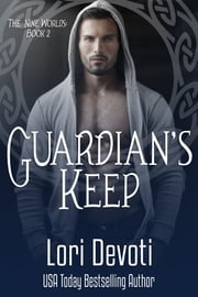 Guardian's Keep - An Alpha Shifter Romance ebook by Lori Devoti