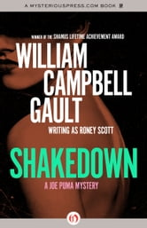 Shakedown - A Joe Puma Mystery ebook by William C. Gault
